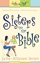Sisters in the Bible: Celebrate…