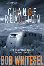 Preparing for Change Reaction: How to…