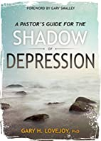 A Pastor's Guide for the Shadow of…