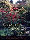 Thomas, Graham Stuart: The Garden Through the Year