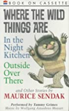 Where the wild things are, and Outside over…