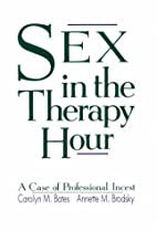 Sex in the Therapy Hour: A Case of…