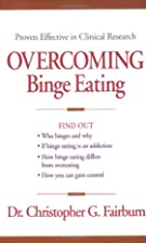 Overcoming Binge Eating by Christopher…
