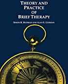 Theory and Practice Of Brief Therapy by…