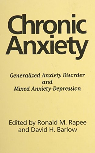 chronic-anxiety-generalized-anxiety-disorder-and-mixed-anxiety-depression