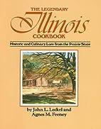 The Legendary Illinois Cookbook: Historic…