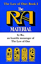 The Law of One, Book I: The Ra Material by…