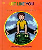 Just Like You (Predictable Word Books) by…