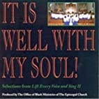 It Is Well With My Soul: Selections from…