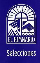 El Himnario Selecciones Congregational Text…