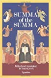 Kreeft, Peter: A Summa of the Summa: The Essential Philosophical Passages of st Thomas Aguinas Summa Theologica Edtied and Explained for Beginners