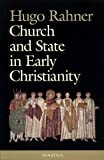 Rahner, Hugo: Church and State in Early Christianity