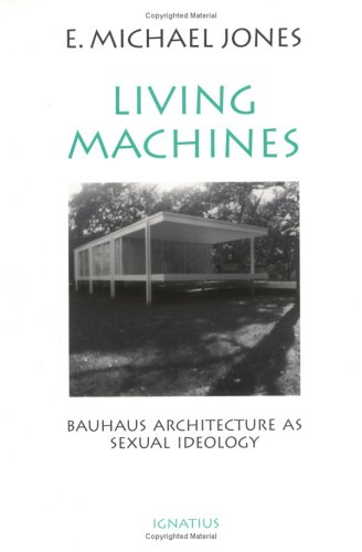 living-machines-bauhaus-architecture-as-sexual-ideology