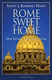Hahn, Scott: Rome Sweet Home: Our Journey to Catholicism