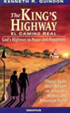 The King's Highway: El Cannino Real :…