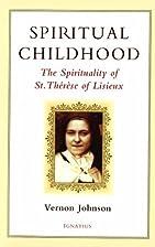 Spiritual Childhood: The Spirituality of St.…
