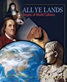 Lasseter, Rollin: All Ye Lands: World Cultures And Geography