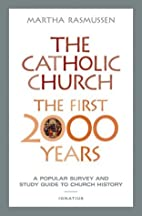 The Catholic Church, the First 2000 Years: A…