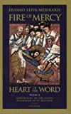 Erasmo Leiva-Merikakis: Fire of Mercy, Heart of the Word: Meditations on the Gospel According to Saint Matthew: Vol. 2