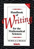 Higham, Nicholas J.: Handbook of Writing for the Mathematical Sciences