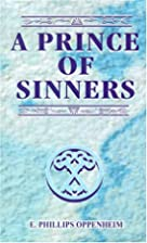 A Prince of Sinners by E. Phillips Oppenheim