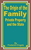 Engels, Frederick: The Origin of the Family: Private Property and the State