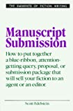 Scott Edelstein: Manuscript Submission (Elements of Fiction Writing)