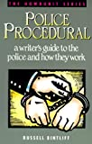 Bintliff, Russel L.: Police Procedural: A Writer&#39;s Guide to the Police and How They Work