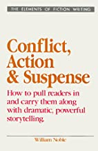 Conflict, action, and suspense by William…