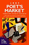 Martin, Christine: 1997 Poet&#39;s Market: Where &amp; How to Publish Your Poetry