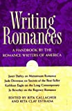Romance Writers of America (Organization): Writing Romances: A Handbook by the Romance Writers of America