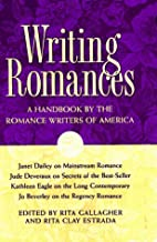 Writing Romances: A Handbook by the Romance…