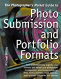 Willins, Michael: The Photographer's Market Guide to Photo Submission and Portfolio Formats