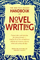 The Writer's Digest Handbook of Novel…