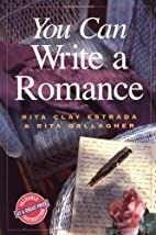 You Can Write a Romance by Rita Clay Estrada