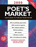 Bentley, Chantelle: 2000 Poet's Market: 1,800 Places to Publish Your Poetry