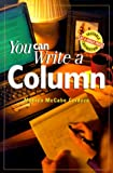 Monica McCabe Cardoza: You Can Write a Column (You Can Write It!)