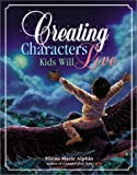 Elaine Marie Alphin: Creating Characters Kids Will Love