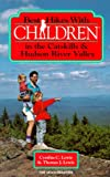 Lewis, Cynthia C.: Best Hikes With Children in the Catskills & Hudson River Valley