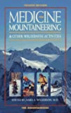 Medicine for Mountaineering And Other Wilderness Activities