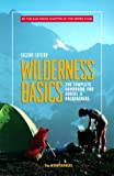 Schad, Jerry: Wilderness Basics: The Complete Handbook for Hikers & Backpackers