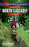 Kirkendall, Tom: Mountain Bike Adventures in Washington's North Cascades and Olympics