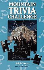 Mountain Trivia Challenge by Ralph Storer