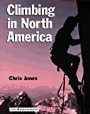 Jones, Chris: Climbing in North America