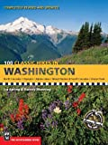 Spring, Ira: 100 Classic Hikes in Washington