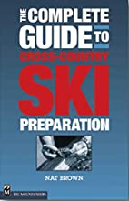 The Complete Guide to Cross-Country Ski…