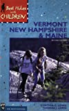 Lewis, Cynthia C.: Best Hikes With Children Vermont, New Hampshire & Maine