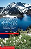 Wood, Robert L.: Olympic Mountains Trail Guide: National Park and National Forest