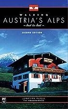 Walking Austria's Alps: Hut to Hut by…