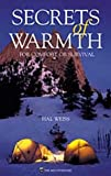 Weiss, Hal: Secrets of Warmth: For Comfort or Survival